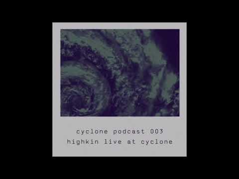 Highkin' live @ XLR8R x Cyclone 24/09/2017