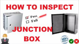 How to Inspect Junction Box
