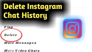 How to Delete Instagram Chat History