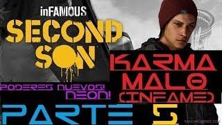 INFAMOUS SECOND SON - ESPAÑOL - KARMA MALO - PARTE 5 - PODERES DE NEON