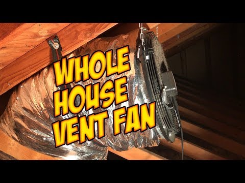 whole-house-fan---attic-fan---better-than-solar-attic-fan-and-air-conditioning?
