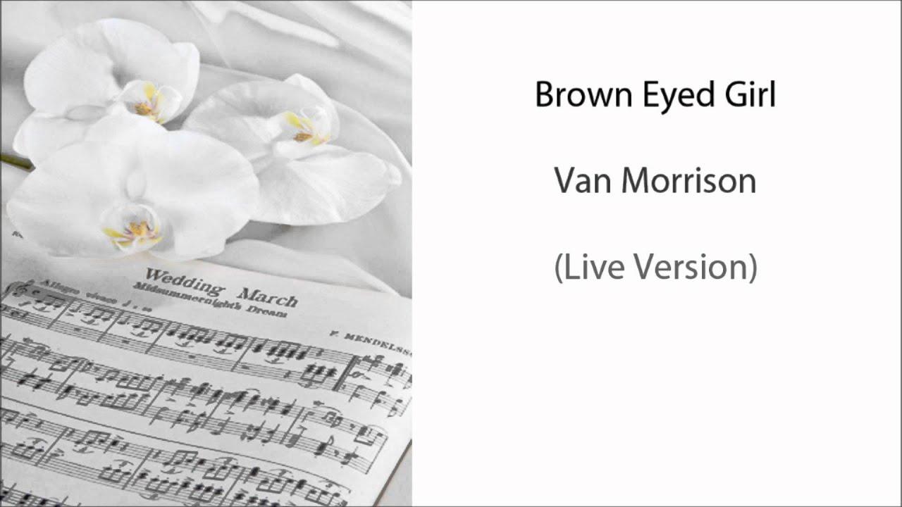 Wedding Reception Songs.Brown Eyed Girl Wedding Reception Songs