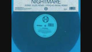 Play Nightmare (Psycho Radio Remix)