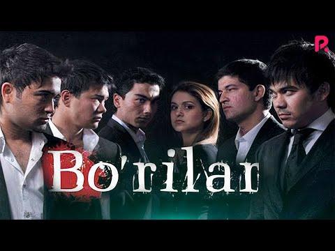 Bo'rilar (o'zbek Film)   Бурилар (узбекфильм)