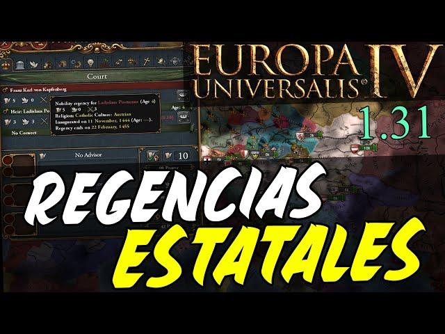 NUEVAS REGENCIAS (El mejor DD hasta la fecha) - Europa Universalis 1.31