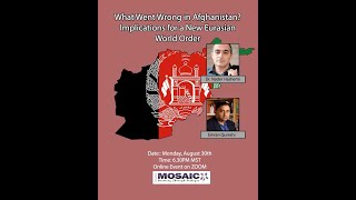 What Went Wrong in Afghanistan?: Implications for a New Eurasian World Order with Hashemi - Qureshi