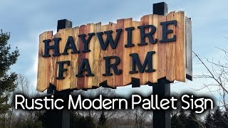 Pallet Lumber Farm Sign!