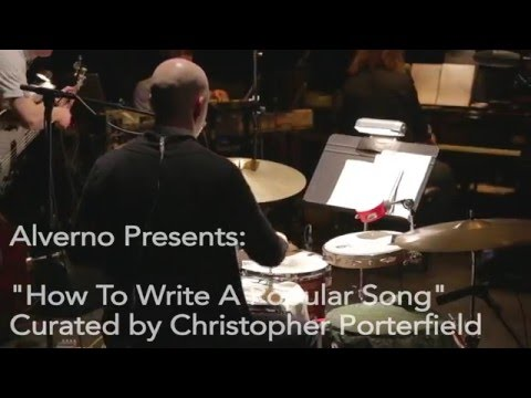 Alverno Presents - How To Write a Popular Song - MAYBE OUR LOVE (IS LIKE A POPULAR SONG)
