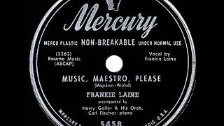 1950 HITS ARCHIVE: Music, Maestro, Please - Frankie Laine (single-release version)