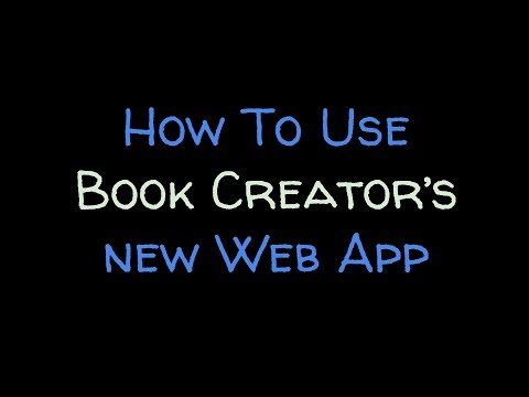 How To Use Book Creator's New Web App
