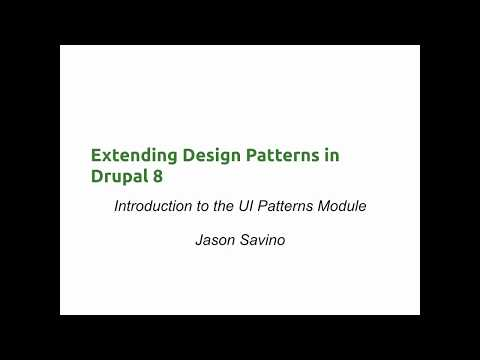 Extending Design Patterns in Drupal 8: Introduction to the UI Patterns Module