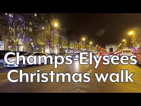 Walking PARIS Champs-Élysées, Christmas night, 2017
