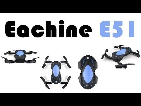 Квадрокоптер Eachine E51