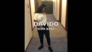 Nwa Baby by Davido dance cover