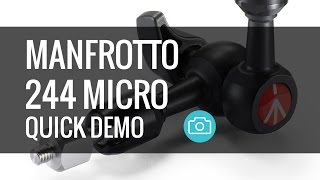 Manfrotto 244 Micro Friction Arm - Quick Demo
