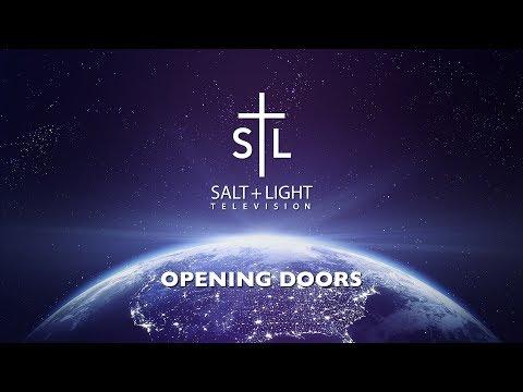 Salt + Light Catholic Media Foundation - Opening Doors To Hope