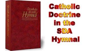 Catholic Doctrine in the SDA Hymnal screenshot 4