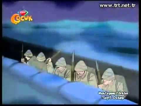 Muhteşem Türkler Seyit Onbaşı2011çizgi Film Youtube