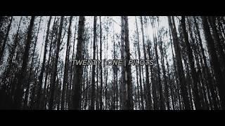 Two | Twenty One Pilots (Video Lyrics)