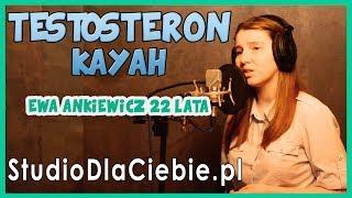 Testosteron - Kayah (cover by Ewa Ankiewicz) #1391
