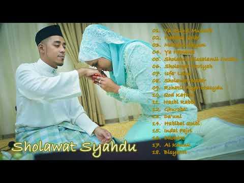 Sholawat Syahdu Terbaru Paling Merdu Pilihan Terbaik