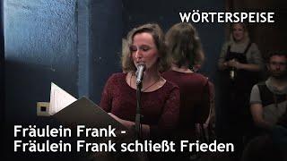 Fräulein Frank – Fräulein Frank schließt Frieden