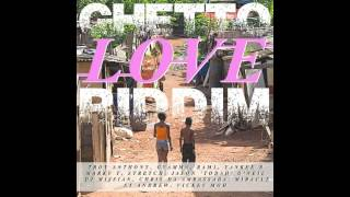 The Ghetto Love Riddim