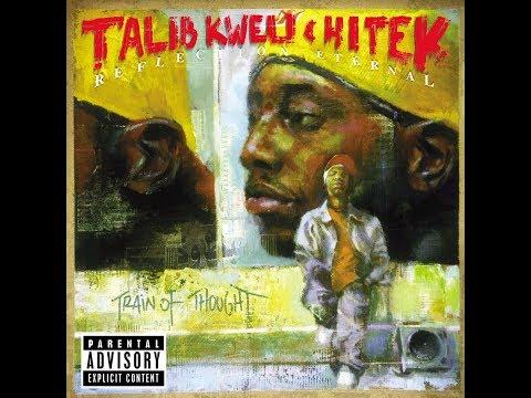 Reflection Eternal (Talib Kweli & Hi-Tek) - 'Train of Thought' (Full Album) [2000]
