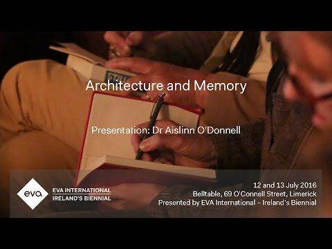 EVA16 - Presentation: Aislinn O'Donnell - Still (the) Barbarians: A Symposium. Architecture & Memory