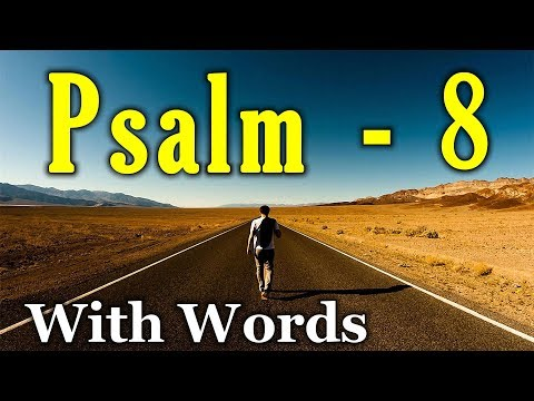 Psalm 8 - How Majestic is Your Name! (With words - KJV)