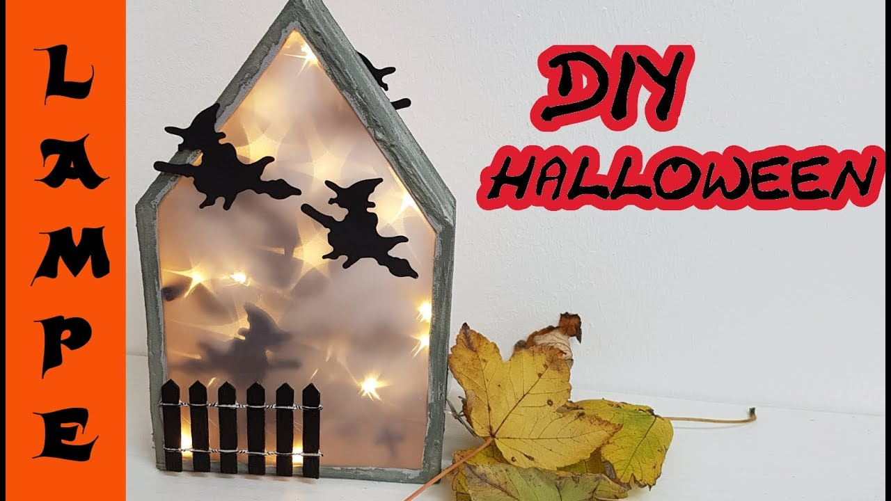 Lampe / Licht mit HEXEN selbermachen - Deko DIY für Halloween - YouTube