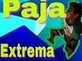 Paja Extrema Video Completo
