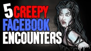 5 Most HORRIFYING Facebook Encounters - Darkness Prevails