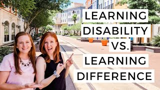 What is a Learning Difference and is it different from a Learning Disability?