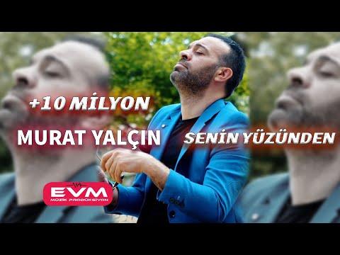 Murat Yalçın-Senin Yüzünden