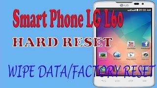 Hard reset LG l60 X145 remove screen lock pattern.
