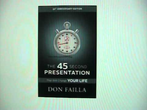 The 45 Seconds Presentation Video By Don Failla [Audio Video]