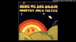 "COUNTRY JOE & FISH- ""Baby, You"
