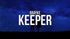 Brayke - Keeper (Lyrics)