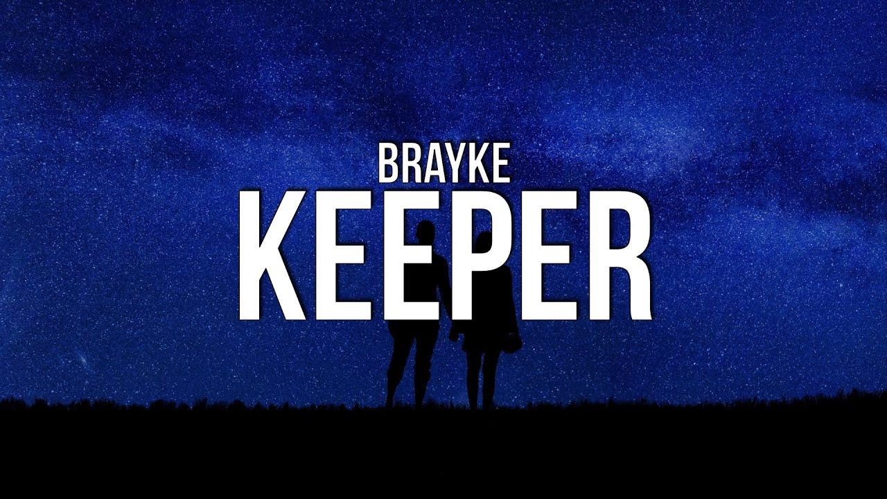 Download Brayke - Keeper (Lyrics)