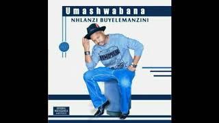 UMASHWABANA FT AMAGEZA AMAHLE -  IZINYONI ZAMI #UpPotso
