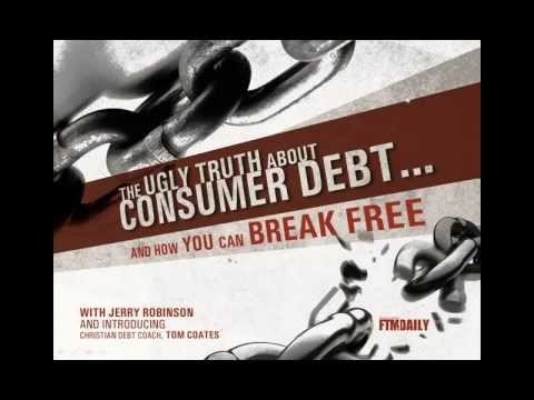 The Ugly Truth About Consumer Debt - And How You Can Break Free