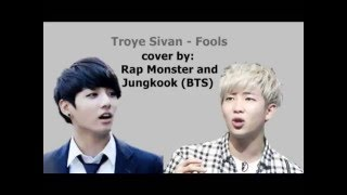 [LINK DOWNLOAD AND LYRICS] Rap Monster ft Jungkook (BTS) - Fools (Cover)