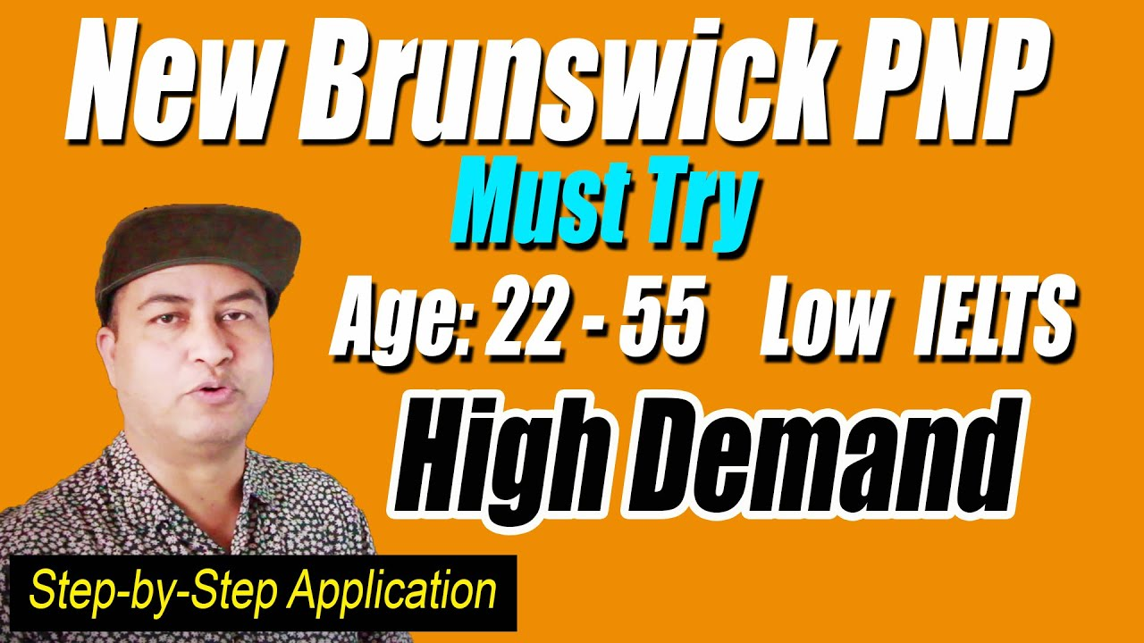 New Brunswick PNP Canada   Best PR Program for 2021   Step-by-step guide