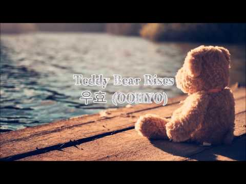 Teddy Bear Rises- 우효 (OOHYO) (Eng Sub|Han|Rom)
