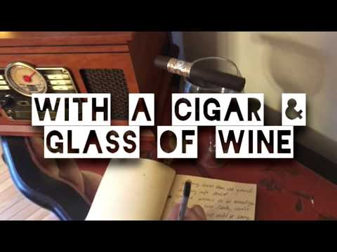 Cigar and Glass of Wine l inspirational song