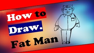 how to draw fat man fatty people  person step by step easy drawing easy face fat men women