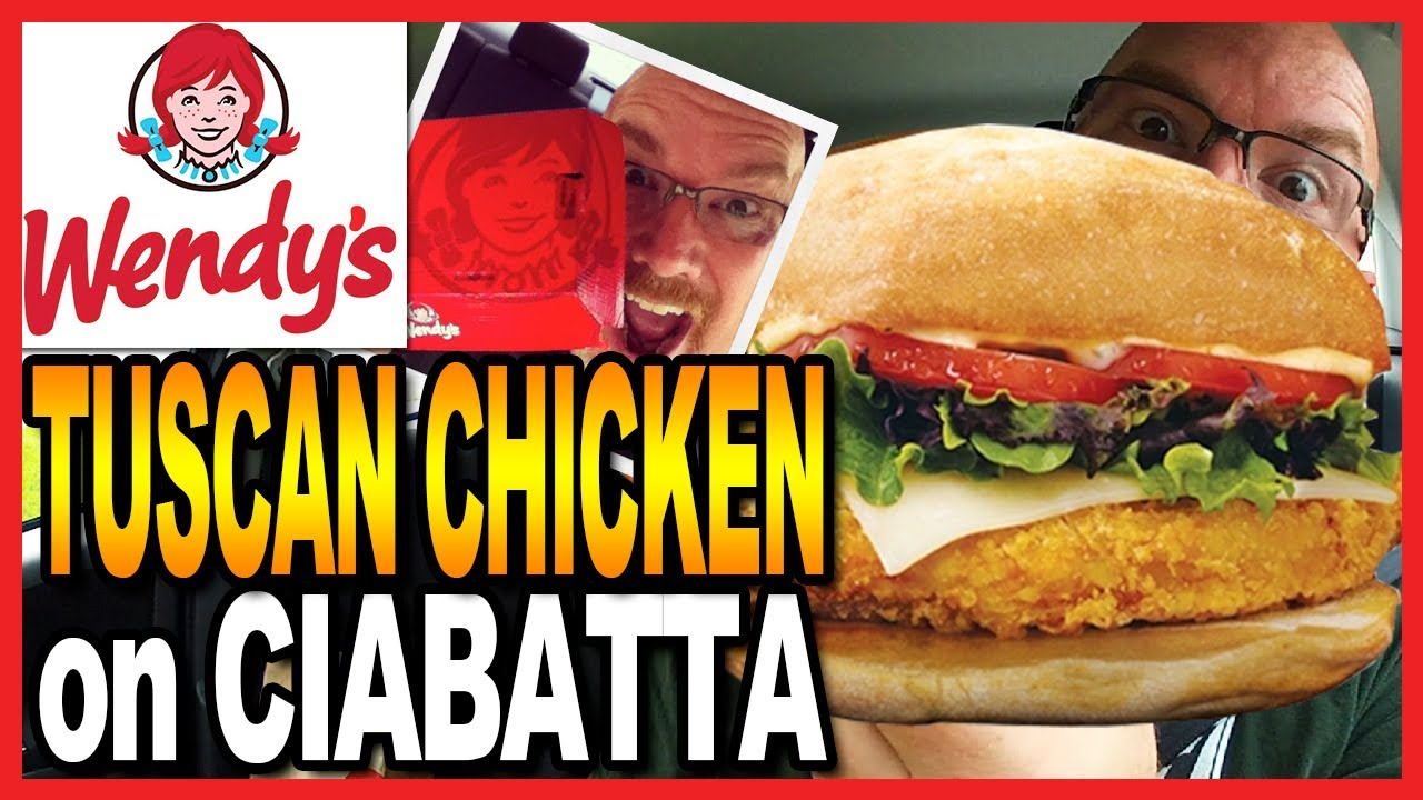 Wendy's ♥ Tuscan Chicken on Ciabatta ♥ and Drive Through Test