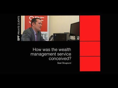 How was SPF Private Clients' wealth management service was conceived?