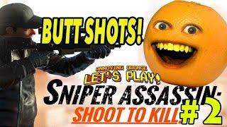 Annoying Orange Plays - Sniper 3D #2: BUTTSHOTS!
